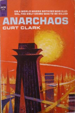 Anarchaos (written under the pseudonym Curt Clark)