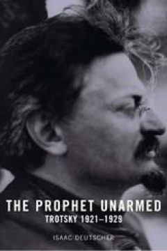 the prophet armed trotsky 1879 1921