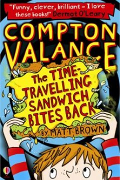 Compton Valance: The Time-Travelling Sandwich Bites Back