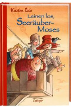 Leinen Los, Seerauber Moses (Ship Ahoy, Pirate Moses!)
