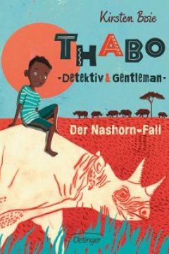 Thabo - Detektiv & Gentleman: Der Nashorn-Fall (Thabo, Detective & Gentleman: The Rhino Horn Murder)
