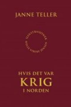 Hvis Der Var Krig I Norden (War - what if it were here?)