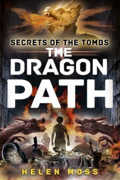 Secrets of the Tombs: The Dragon Path (Book 2)