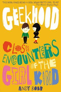 Geekhood: Close Encounters of the Girl Kind