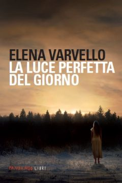 La luce perfetta del giorno (The Perfect Light of Day)