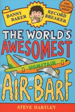Danny Baker Record Breaker: The World's Awesomest Airbarf