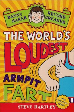 Danny Baker Record Breaker: The World's Loudest Armpit Fart