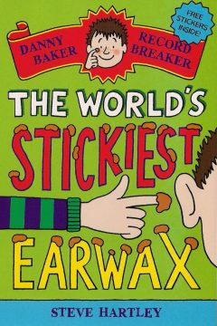 Danny Baker Record Breaker: The World's Stickiest Earwax