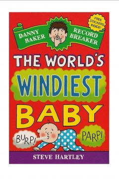 Danny Baker Record Breaker: The World's Windiest Baby