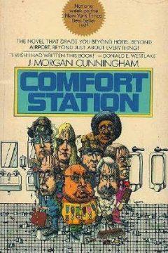 Comfort Station (written under the pseudonym J. Morgan Cunningham)