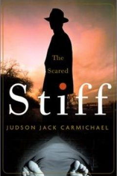 The Scared Stiff (written under the pseudonym Judson Jack Carmichael)