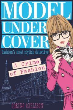 Model Undercover: A Crime of Fashion
