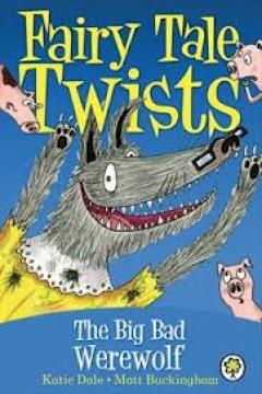 The Big Bad Werewolf