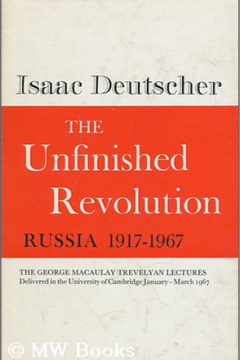 The Unfinished Revolution: Russia 1917-1967