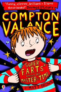 Compton Valance: Super F.A.R.T.s Versus the Master of Time