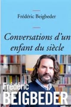 Conversations d'un enfant du siècle (Conversations of a Child of the Century)
