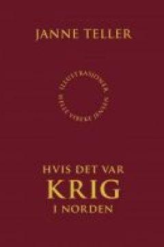 Hvis Der Var Krig I Norden (War - what if it were here?)