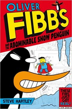 Oliver Fibbs: The Abominable Snow Penguin