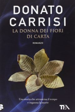 La donna dei fiori di carta (The Girl With The Paper Flowers)