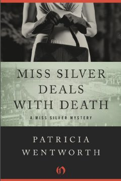 Miss Silver Intervenes / Miss Silver Deals with Death