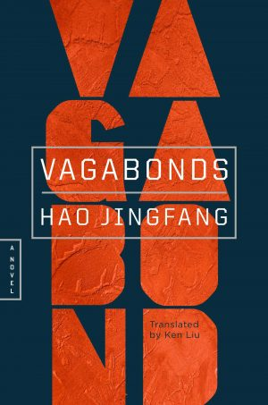 VAGABONDS by Hao Jingfang shortlisted for the SFF Rosetta Awards and Arthur C. Clarke Awards