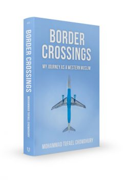Border Crossings: My Journey as a Western Muslim