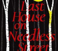 last house on needless street -ward