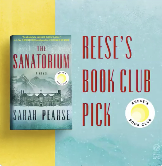 THE SANATORIUM by Sarah Pearse is Reese Witherspoon's Book Club Pick for February